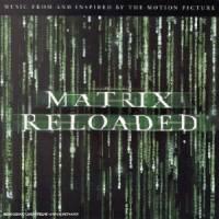 Matrix reloaded - La BO #2 [2003]