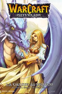 Warcraft - Le puits solaire [#1 - 2006]