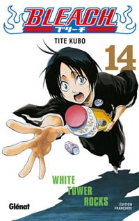 Bleach : White Tower Rocks [#14 - 2006]