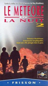 Le météore de la nuit 2 [1996]