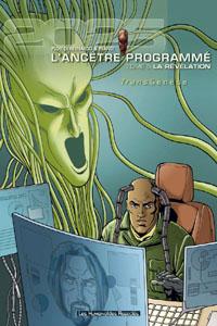 Transgénèse : L'Ancêtre Programmé : La Révélation #5 [2006]