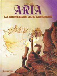 Aria : La Montagne aux sorcières #2 [1982]