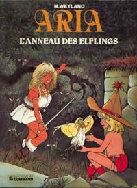 Aria : L'Anneau des elflings #6 [1985]