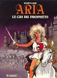 Aria : Le cri du prophète [#13 - 1990]