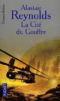 L'Espace de la révélation : La Cité du gouffre [#2 - 2003]