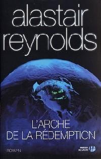 L'Espace de la révélation : L'Arche de la rédemption #3 [2005]