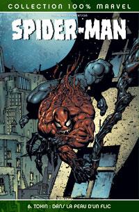 100% Marvel Spider-Man : Toxin, Dans la peau d'un flic #6 [2006]