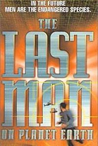Le dernier homme sur Terre [1999]