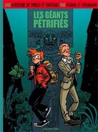 Une aventure de Spirou et fantasio : Les géants pétrifiés [tome 1 - 2005]