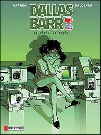 Dallas Barr : Le choix de Maria [#2 - 2005]