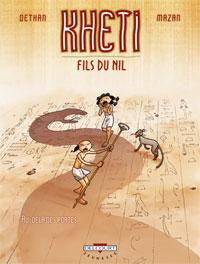 Kheti, fils du Nil : Au-delà des portes [#1 - 2006]