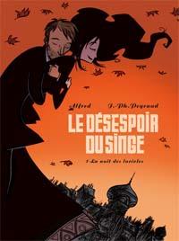 Le Désespoir du singe : La Nuit des lucioles [#1 - 2006]