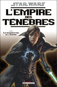 Star Wars : L'Empire des ténèbres : La résurrection de l'empereur #1 [2006]