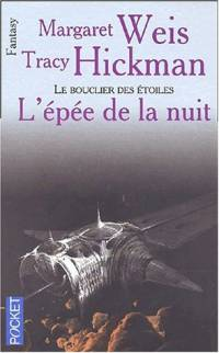Le Bouclier des Etoiles : L'Epée de la Nuit #2 [2001]