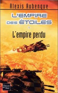 L'Empire des étoiles : L'Empire Perdu [#1 - 2006]