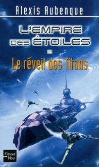L'Empire des étoiles : Le Réveil des Titans #2 [2006]