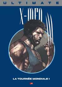Ultimate X-Men Prestige : La Tournée mondiale 1 #9 [2006]