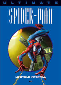Spider-Man : Ultimate Spiderman HC : Le Cycle infernal #10 [2006]