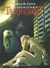 Traquemort : La Destinée [#5 - 2006]