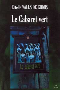 Le Cabaret Vert [2004]