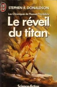 Les Chroniques de Thomas Covenant : Le Réveil du Titan [#3 - 2001]