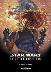 Star Wars : Le Côté Obscur : Mara Jade [#6 - 2006]