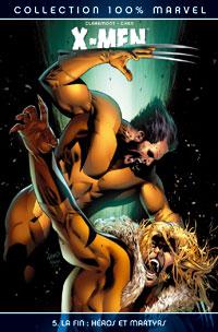 100% Marvel X-Men : La Fin : Héros et maatvas #5 [2006]