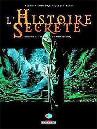 L'Histoire secrète Saison 1 : Le Graal de Montségur [#3 - 2006]