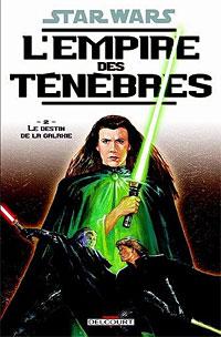 Star Wars : L'Empire des ténèbres : Le destin de la galaxie #2 [2006]