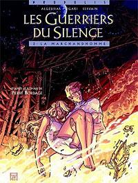 Les Guerriers du Silence : La marchandhomme [#2 - 2006]
