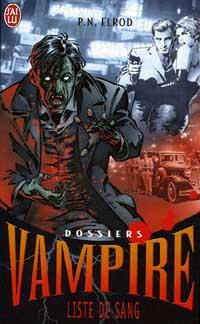 Dossiers Vampire : Liste de Sang [#1 - 2006]