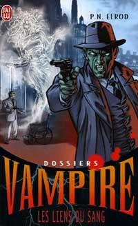 Dossiers Vampire : Les Liens du sang [#2 - 2006]