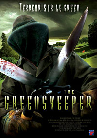 The Greenskeeper : Greenskeeper : Terreur sur le green [2009]