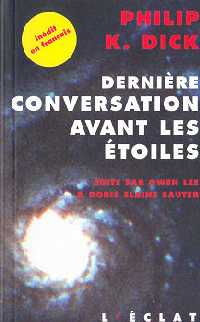 Dernière conversation avant les étoiles [2005]