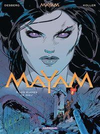 Mayam : Les ruines de Dieu #3 [2006]