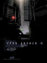 Zéro Absolu : Deuxième Acte [#2 - 1998]