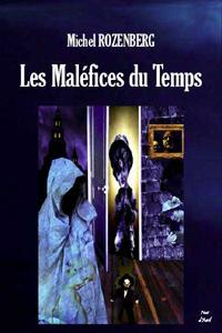Les Maléfices du Temps [2005]