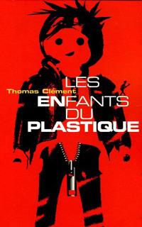 Les enfants du plastique [2006]