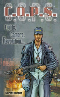 C.O.P.S. / COPS : Lights, camera, revolution [2005]