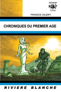 Chroniques du Premier Age [2006]