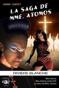 La saga de Mme. Atomos - T2 [2006]