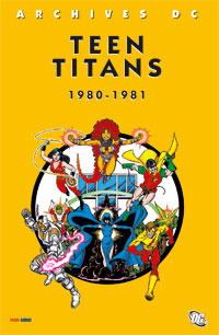 Archives DC Teen Titans 1980-1981 [2006]