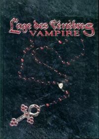 Monde des Ténèbres : Vampire : L'Âge des Ténèbres [2003]