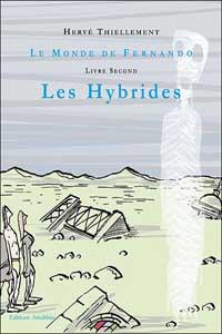 Le Monde de Fernando : Les Hybrides [#2 - 2006]
