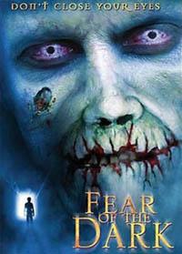 Fear of the Dark [2003]