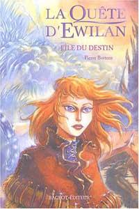 La Quête d'Ewilan : L'île du destin #3 [2004]