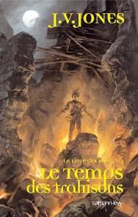 Le Livre des mots : Le Temps des trahisons #2 [2006]