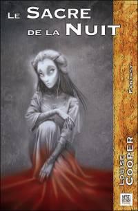 Le Sacre de la Nuit [2006]