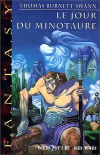 La trilogie du Minotaure : Le jour du Minotaure [#3 - 2000]