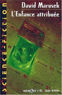 L'enfance attribuée [2000]